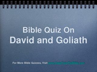 Bible Quiz On  David and Goliath