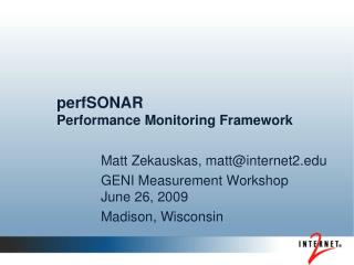 perfSONAR Performance Monitoring Framework