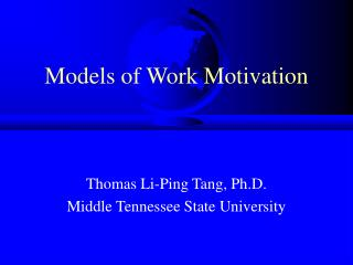 Models of Work Motivation