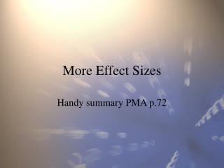 More Effect Sizes