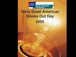 Navy Great American Smoke Out Day 2005