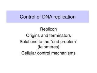Control of DNA replication