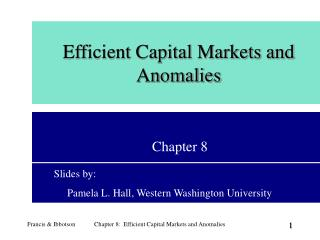Efficient Capital Markets and Anomalies