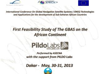 Performed by ASECNA  with the support from PILDO Labs Dakar -  May, 30-31, 2013