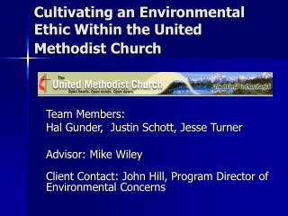 Cultivating an Environmental Ethic Within the United Methodist Church
