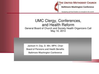 Jackson H. Day, D. Min, MPH, Chair Board of Pensions and Health Benefits