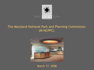The Maryland National Park and Planning Commission (M-NCPPC)