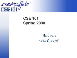 CSE 101  Spring 2000