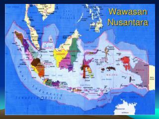Ppt Wawasan Nusantara Powerpoint Presentation Free Download Id 4136962