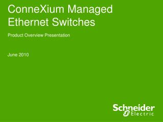ConneXium Managed Ethernet Switches