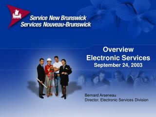 Overview  Electronic Services September 24, 2003