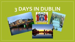 3  days  in  dublin
