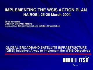 IMPLEMENTING THE WSIS ACTION PLAN 		NAIROBI, 25-26 March 2004