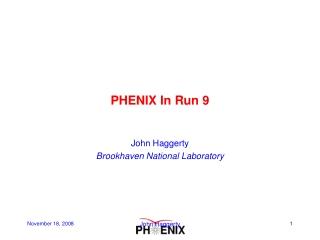 PHENIX In Run 9