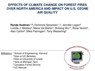 EFFECTS OF CLIMATE CHANGE ON FOREST FIRES OVER NORTH AMERICA AND IMPACT ON U.S. OZONE AIR QUALITY