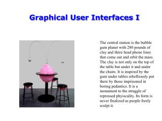 Graphical User Interfaces I