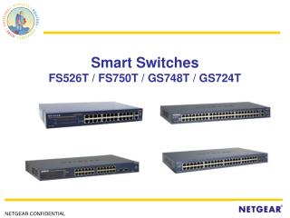 Smart Switches FS526T / FS750T / GS748T / GS724T