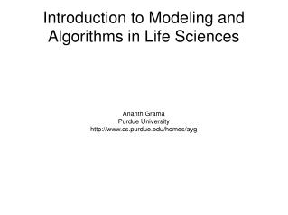 Introduction to Modeling and Algorithms in Life Sciences