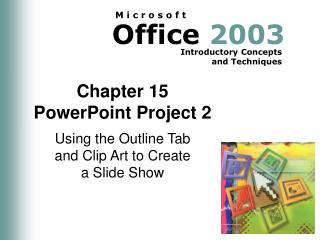 Chapter 15 PowerPoint Project 2
