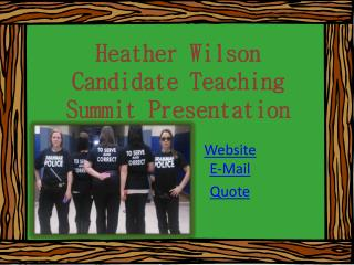 Heather Wilson Candidate Teaching  Summit Presentation