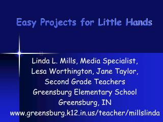 Easy Projects for Little Hands