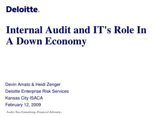 Internal Audit and IT's Role In A Down Economy