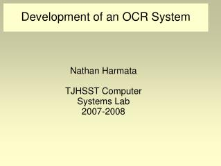 Development of an OCR System