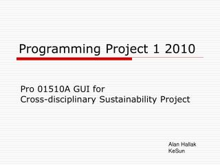 Programming Project 1 2010