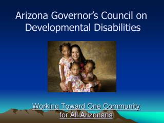 Working Toward One Community  for All Arizonans