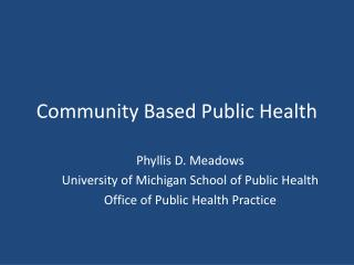 Community Based Public Health