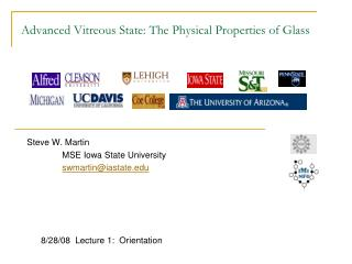 Advanced Vitreous State: The Physical Properties of Glass
