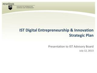 IST Digital Entrepreneurship & Innovation  Strategic Plan