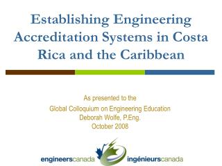 Establishing Engineering Accreditation Systems in Costa Rica and the Caribbean