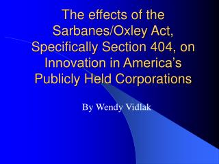 The effects of the Sarbanes