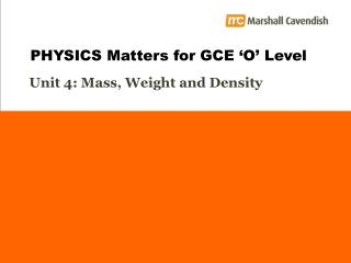 Unit 4: Mass, Weight and Density