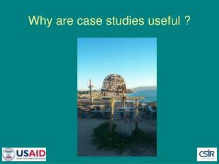 Why are case studies useful ?