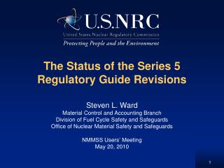 The Status of the Series 5 Regulatory Guide Revisions