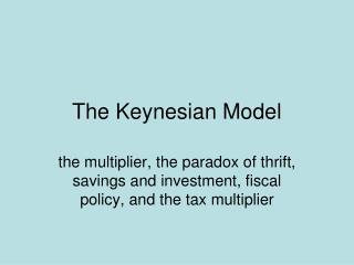 The Keynesian Model