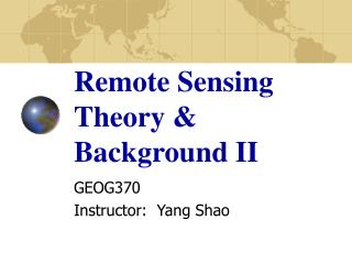 Remote Sensing Theory & Background II