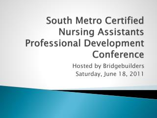 South Metro Certified Nursing Assistants Professional Development Conference