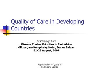 Quality of Care in Developing Countries