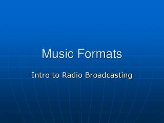 Music Formats