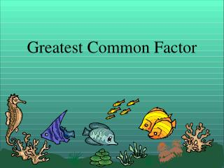 Greatest Common Factor