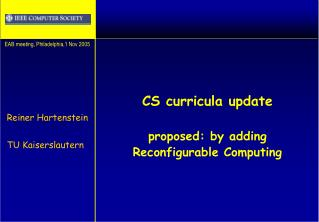 CS curricula update proposed: by adding Reconfigurable Computing