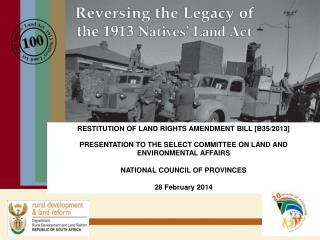 RESTITUTION OF LAND RIGHTS AMENDMENT BILL [B35/2013]