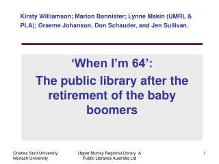 Kirsty Williamson; Marion Bannister; Lynne Makin (UMRL & PLA); Graeme Johanson, Don Schauder, and Jen Sullivan.