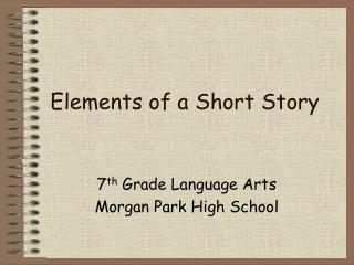 Elements of a Short Story