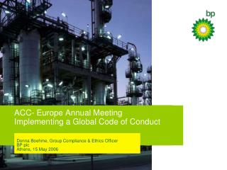 ACC- Europe Annual Meeting Implementing a Global Code of Conduct