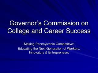Governor's Commission on College and Career Success