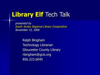 Library Elf  Tech Talk
